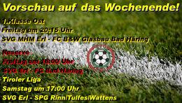 Vorschau auf das kommende Wochenende! Kampfmannschaft am Freitag gegen Bad Häring unter Zugzwang.