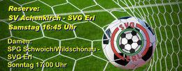 Reserve fährt zum SV Achenkirch und die Damen messen sich mit der SPG Schwoich/Wildschönau.
